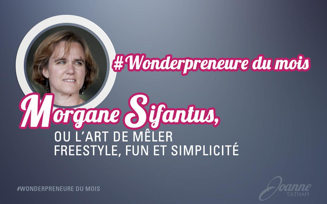 #Wonderpreneure du mois de Novembre : Morgane Sifantus