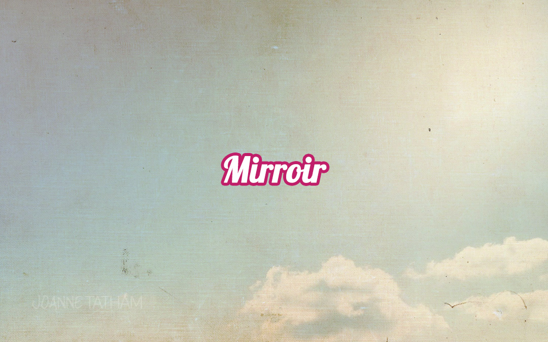 Mirroir