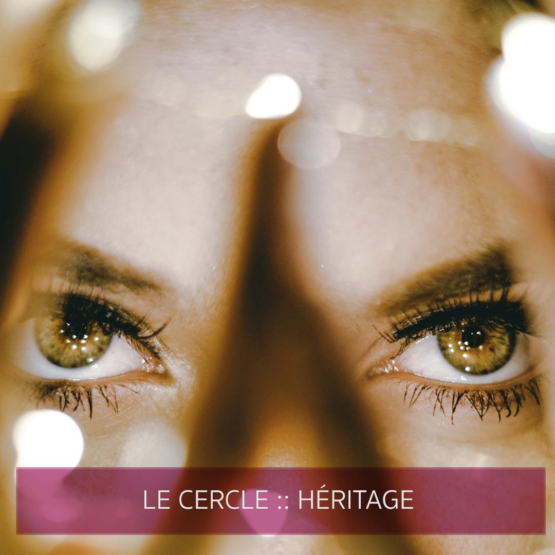 Le Cercle :: Héritage