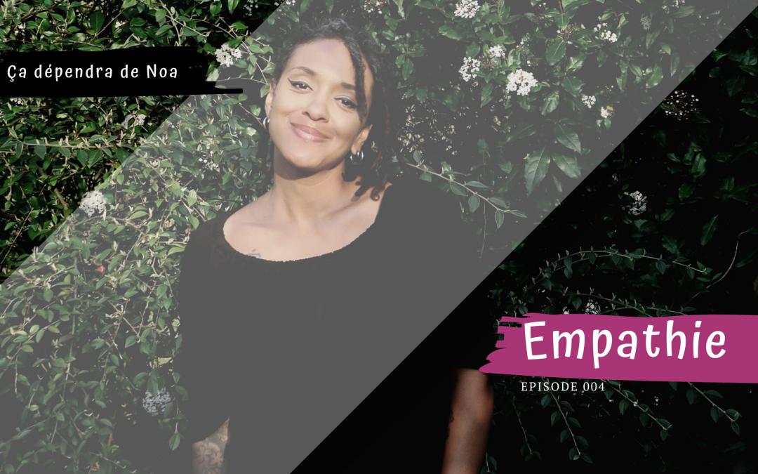 #004 – Empathie
