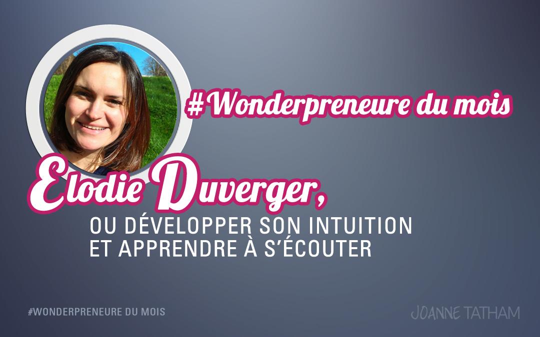 #Wonderpreneure du mois : Elodie Duverger