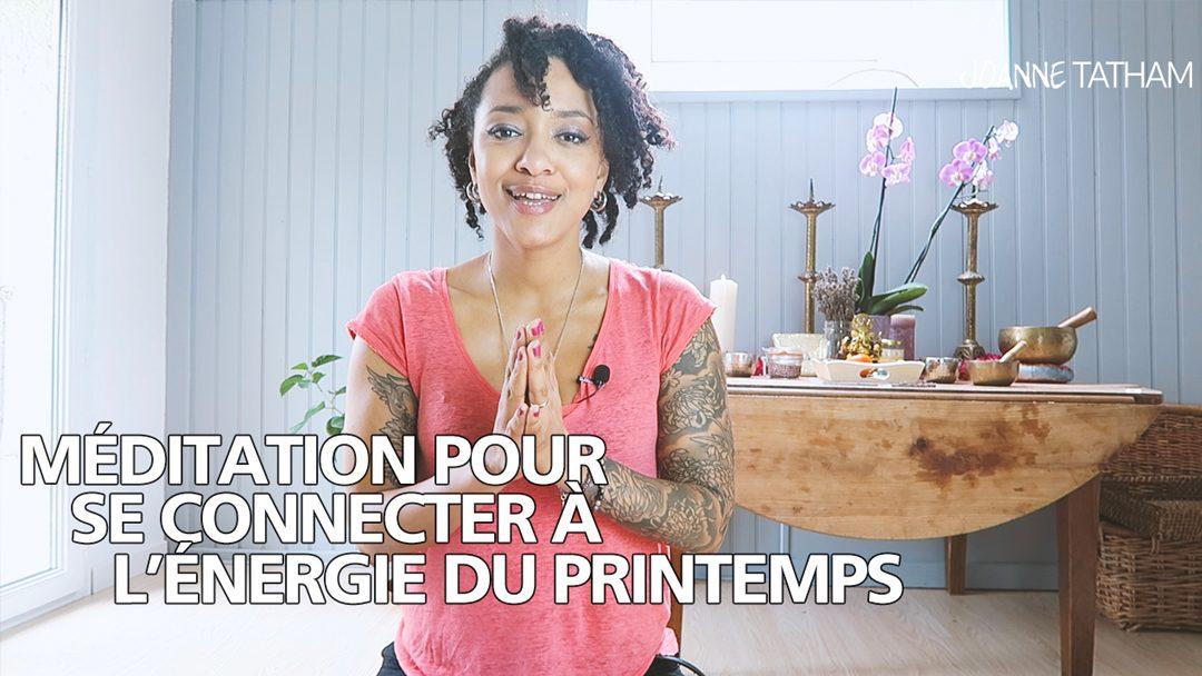 [Vidéo] Méditation pour se connecter à l'énergie du printemps