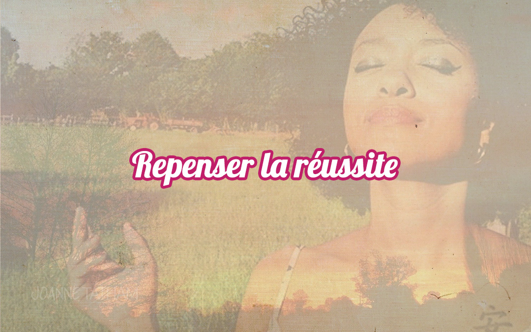 Repenser la réussite