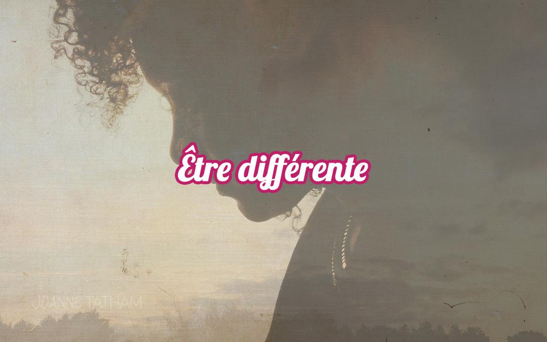 Être différente