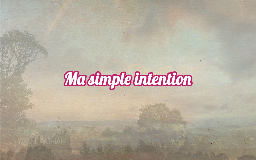 Ma simple intention