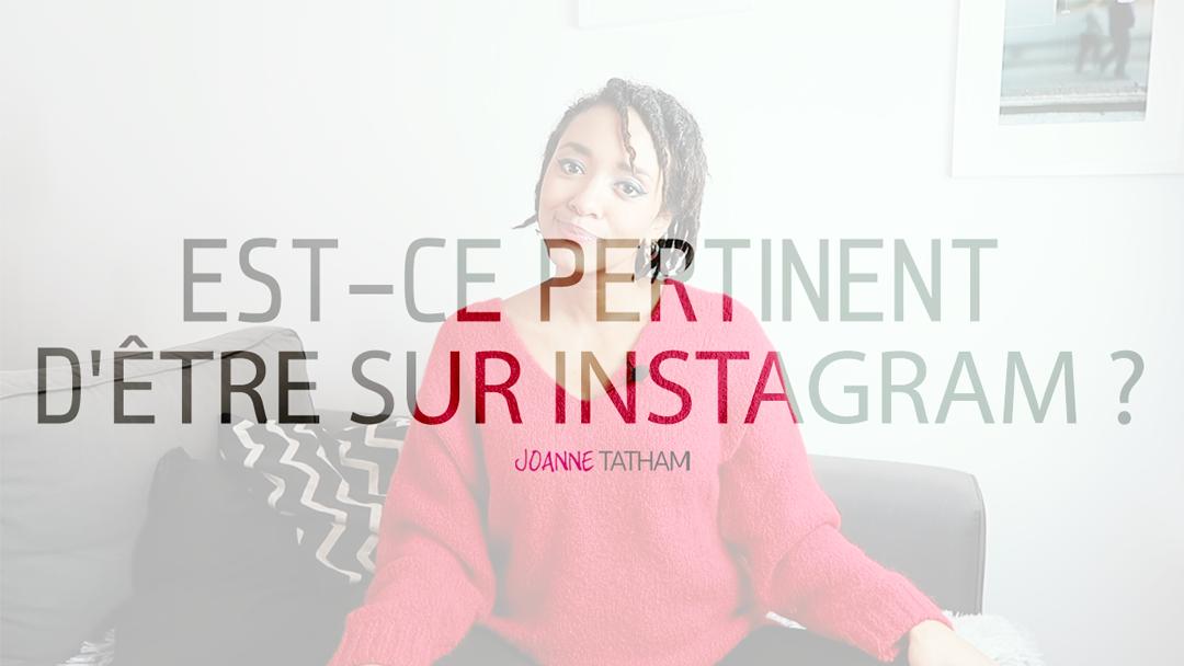 [Vidéo] Est-ce pertinent pour ton business d'être sur Instagram ?