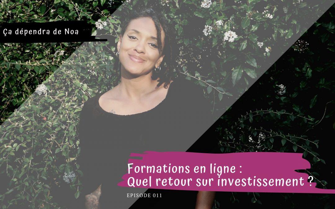 #011 – Formations en ligne : Quel retour sur investissement ?