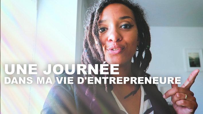 [Vidéo] Une journée dans ma vie d'entrepreneure – VLOG S03E12